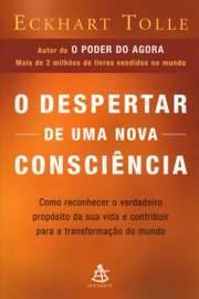 O DESPERTAR DE UMA NOVA CONSCIÊNCIA