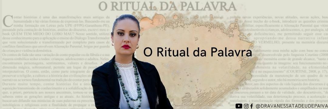 O RITUAL DA PALAVRA