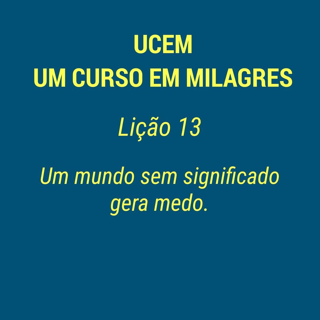 UCEM - LIÇÃO 13