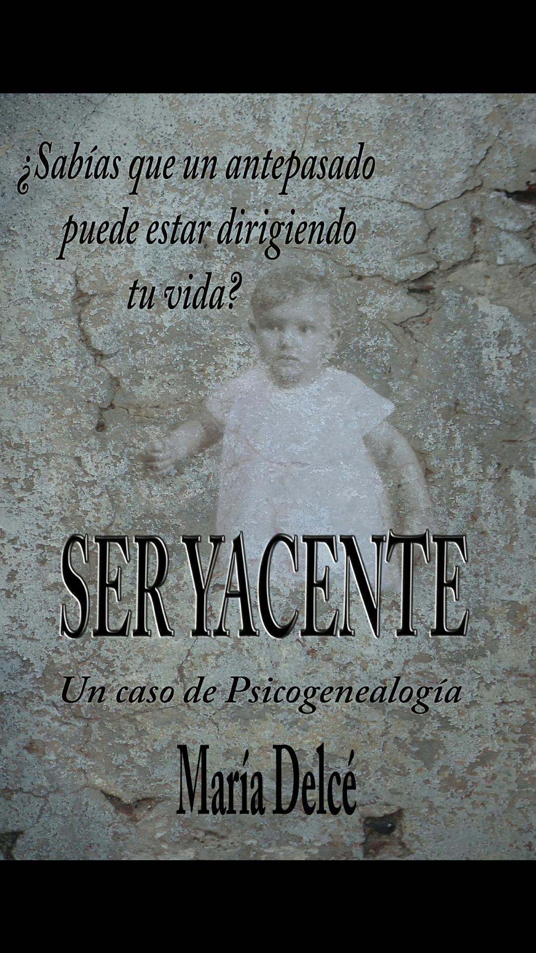 SER YACENTE