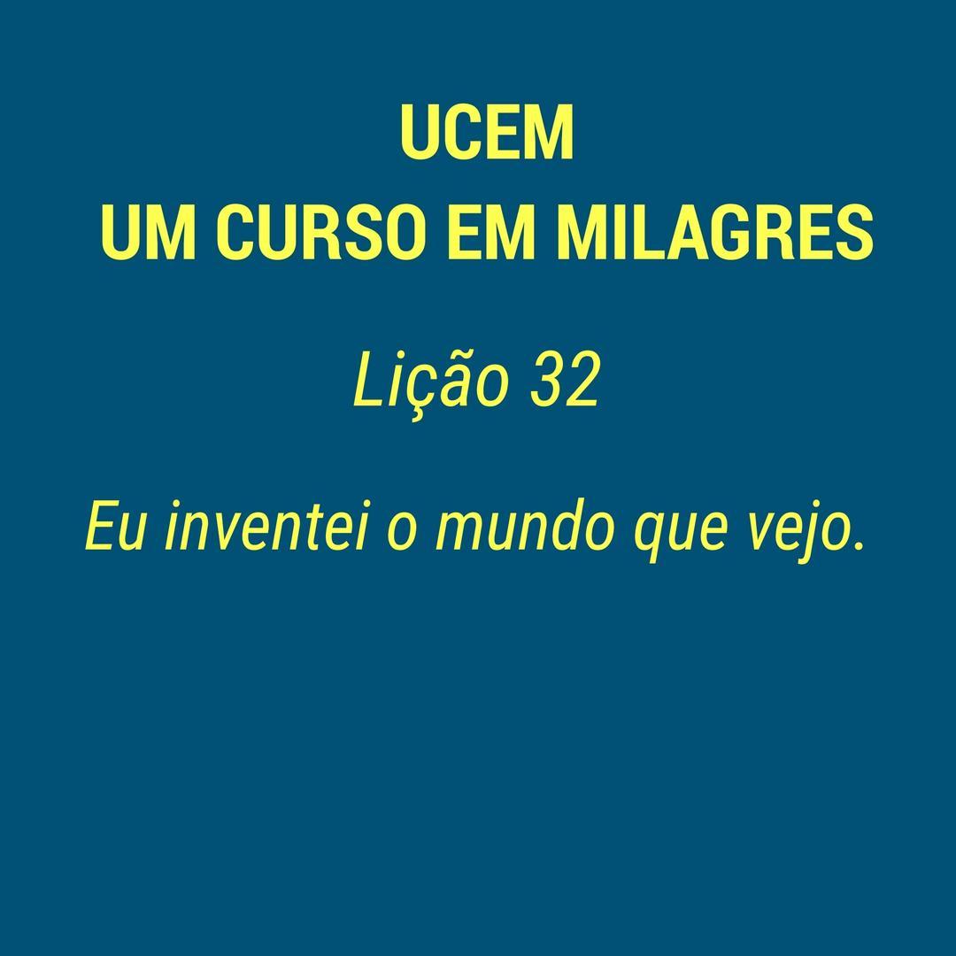 UCEM - LIÇÃO 32