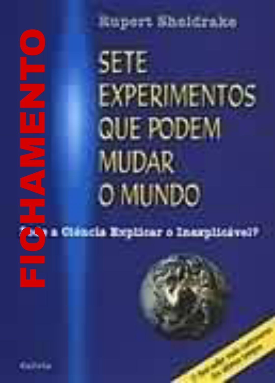 FICHAMENTO DE LEITURA DO LIVRO SETE EXPERIMENTOS QUE PODEM MUDAR O MUNDO