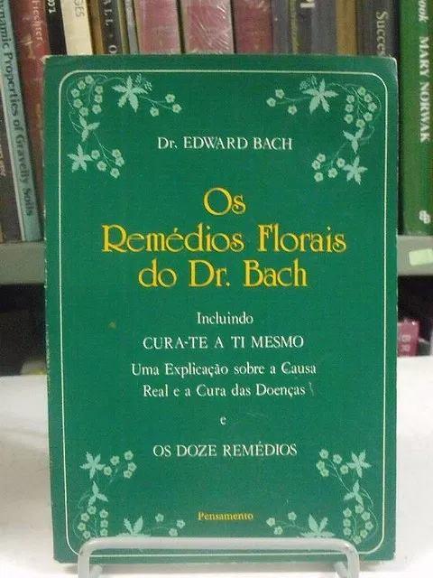 Livro: Remédios Florais do Dr. Bach