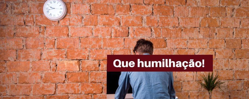 Humildade não significa aceitar a humilhação