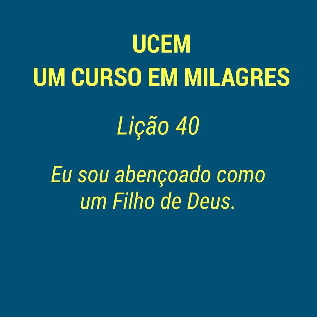 UCEM - LIÇÃO 40