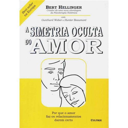 A SIMETRIA OCULTA DO AMOR