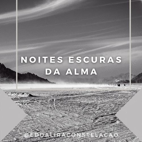 NOITES ESCURAS DA ALMA