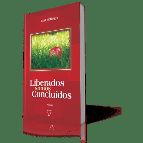 FICHAMENTO DE LIVRO - LIBERADOS SOMOS CONCLUÍDOS