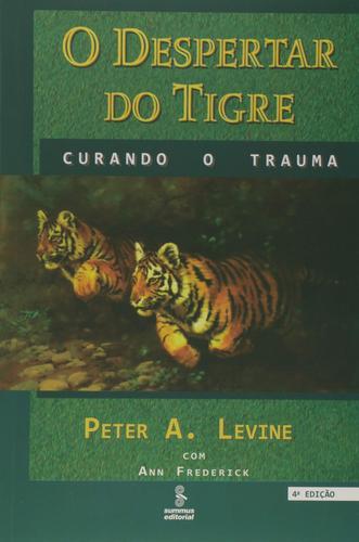 O DESPERTAR DO TIGRE: CURANDO O TRAUMA