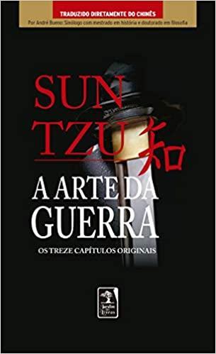 A ARTE DA GUERRA: OS TREZE CAPITULOS ORIGINAIS
