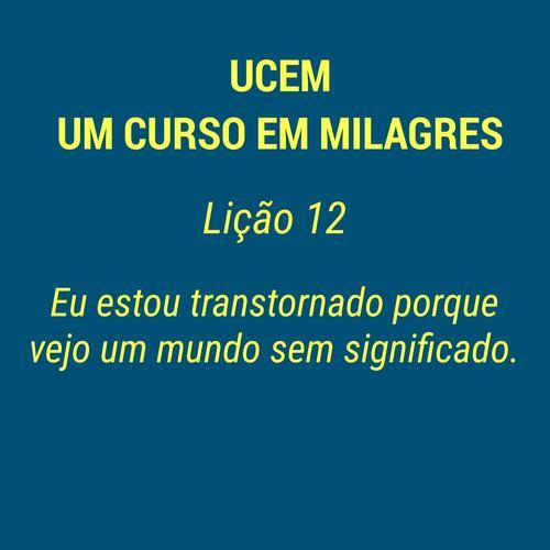 UCEM - LIÇÃO 12