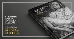 A VERDADE SOBRE O SOFRIMENTO HUMANO: TRAUMAS, SINTOMAS E SUAS DINÂMICAS SISTÊMICAS