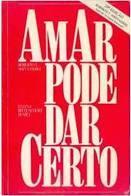 #FICHAMENTO - AMAR PODE DAR CERTO