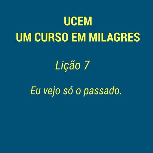 UCEM - LIÇÃO 7
