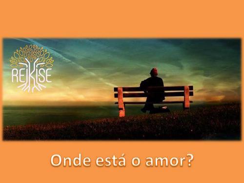 Onde está o amor?