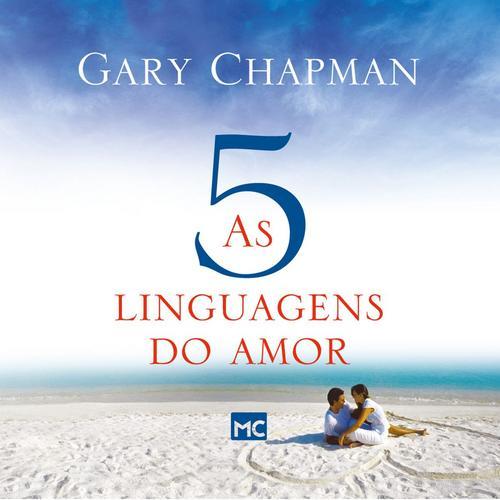 Fichamento - Livro As 5 linguagens do amor