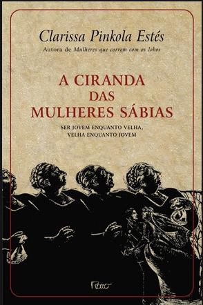 Fichamento do livro: A Ciranda das Mulheres Sábias