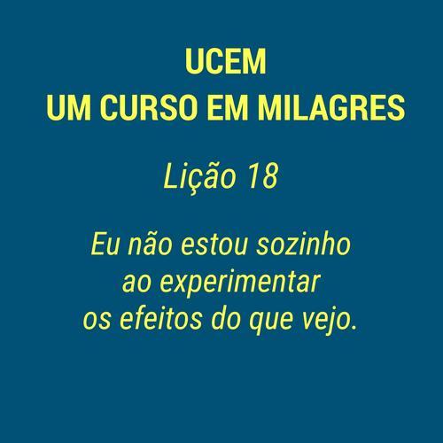 UCEM - LIÇÃO 18