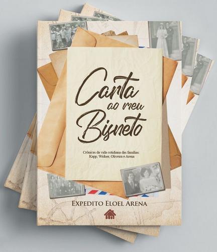 CARTA AOS MEUS FILHOS NETOS BISNETOS