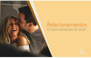 Relacionamento de Casal: O amor que nos faz bem – Constelação Familiar de Bert Hellinger